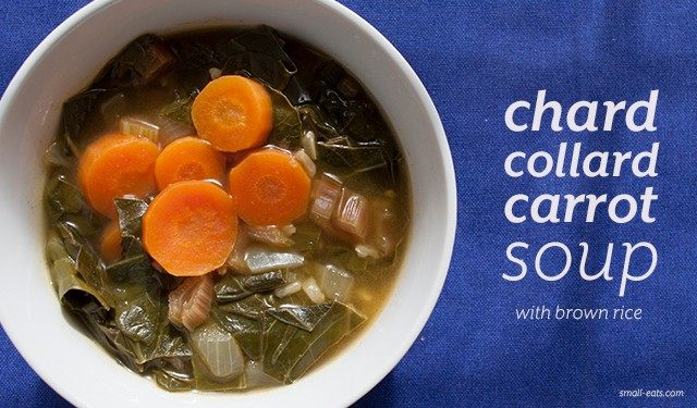Chard Collard Carrot Soup with Brown Rice from small-eats.com