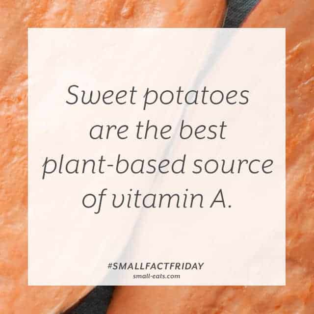 Small Fact Friday: Sweet Potatoes and Vitamin A from small-eats.com
