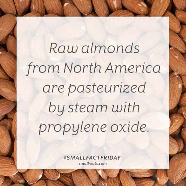 Small Fact Friday: Raw Almonds from small-eats.com