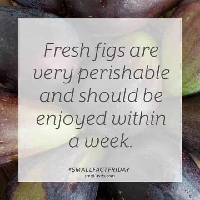 Small Fact Friday: Fresh Figs and Shelf Life from small-eats.com