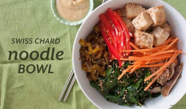 Swiss Chard Noodle Bowl from small-eats.com
