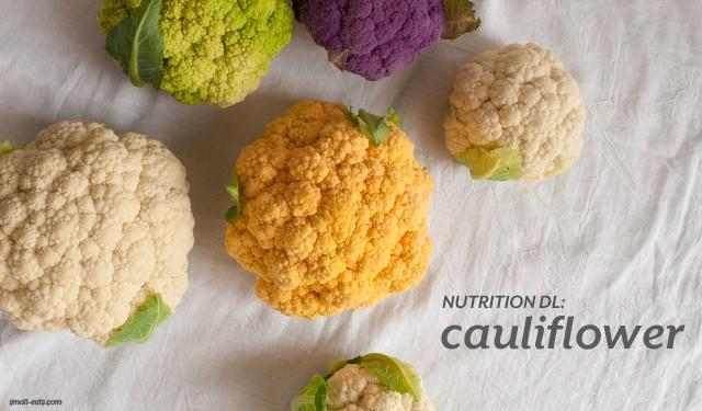 Nutrition DL: Cauliflower from small-eats.com