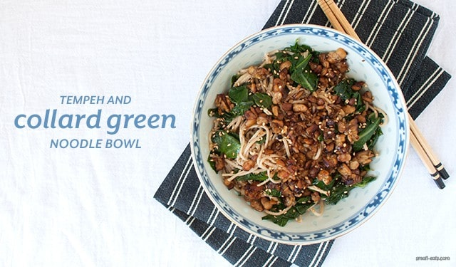 Tempeh and Collard Green Noodle Bowl from small-eats.com