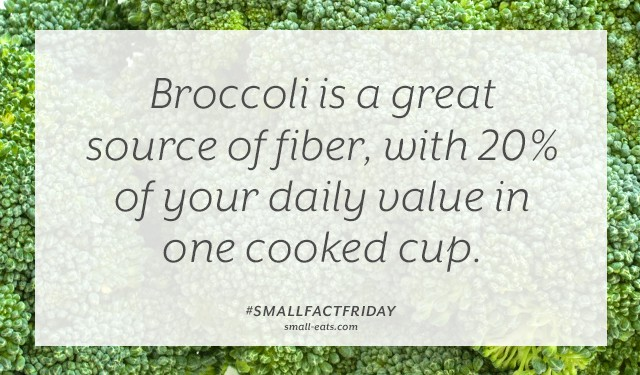 Broccoli is a great source of fiber, with 20% of your daily value in one cooked cup. #smallfactfriday