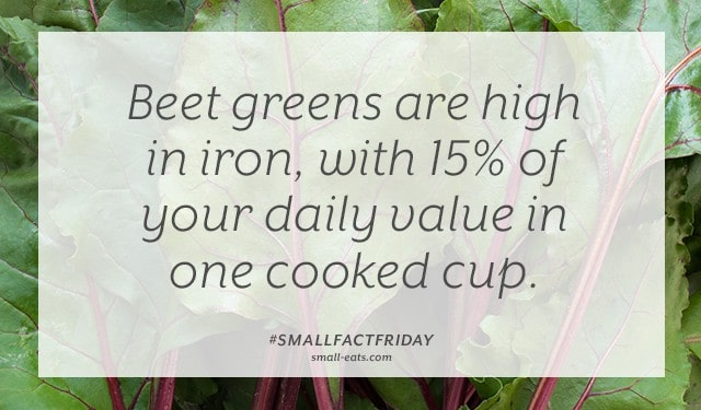 Beet greens are high in iron, with 15% of your daily value in one cooked cup. #smallfactfriday