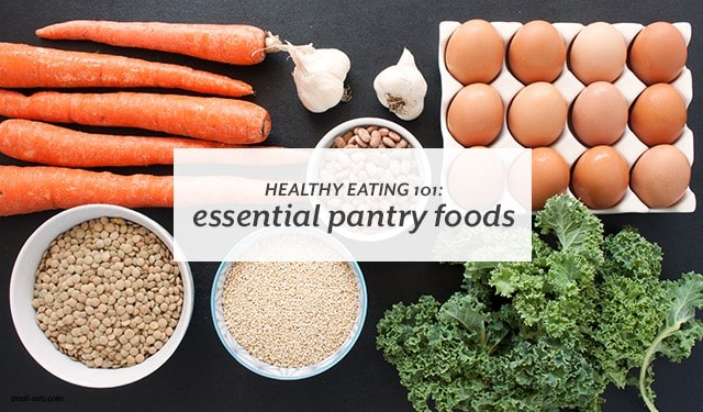 Keep these foods stocked in your house and you can always whip up a healthy meal. | Healthy Eating 101: Essential Pantry Foods from small-eats.com
