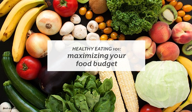 Tips you can use to get the most out of your money at the market. | Healthy Eating 101: Maximizing your Food Budget from small-eats.com