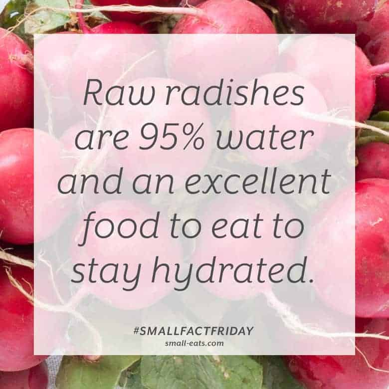 Raw radishes are 95% water and an excellent food to eat to stay hydrated. #smallfactfriday