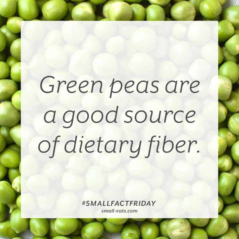 Green peas are a good source of fiber. #smallfactfriday
