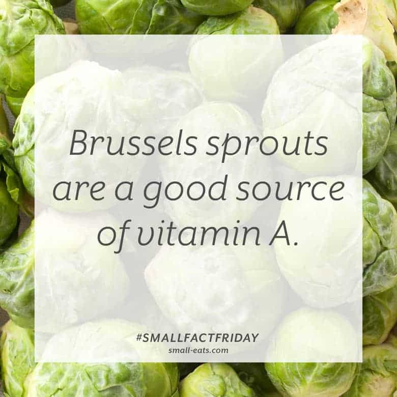 Brussels sprouts are a good source of vitamin A. #smallfactfriday