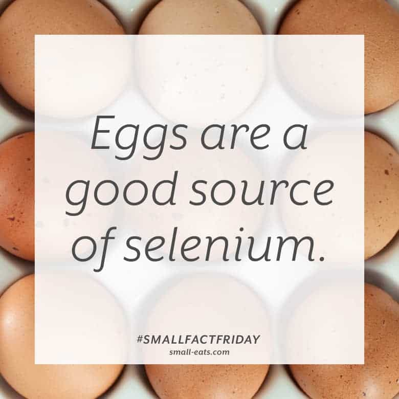 Eggs are a good source of selenium. #smallfactfriday