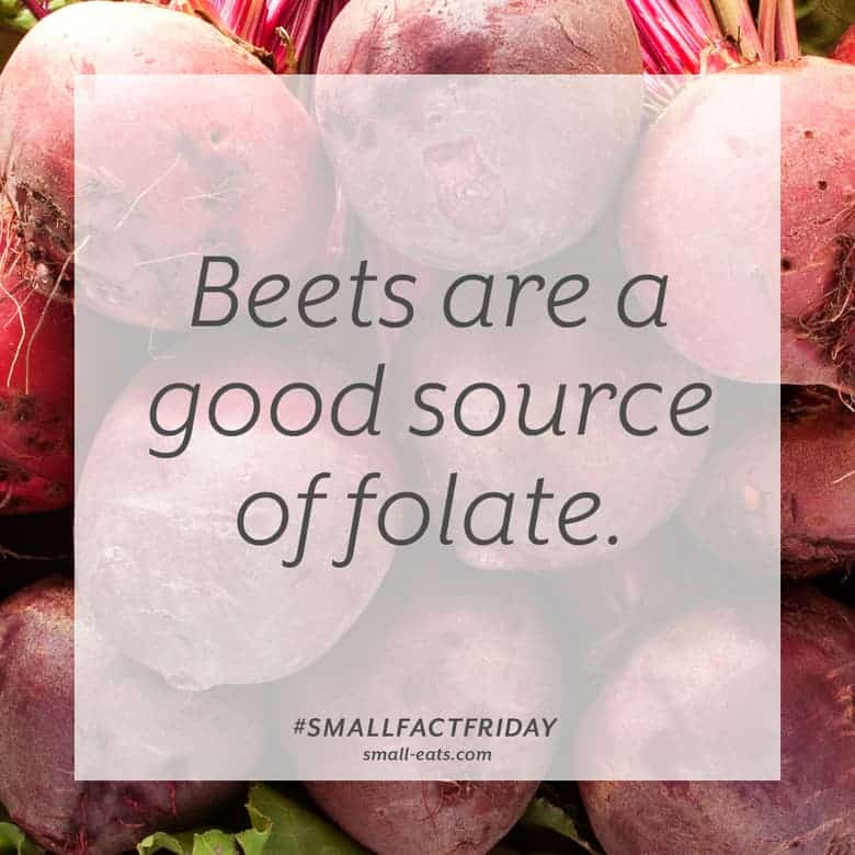 Beets are a good source of folate. #smallfactfriday