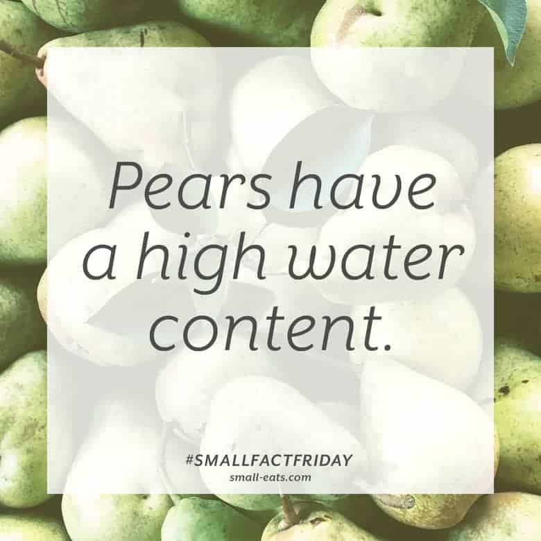 Pears have a high water content. #smallfactfriday