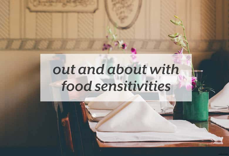 Make living with food sensitivities easier wherever you go. | Out and About with Food Sensitivities from small-eats.com