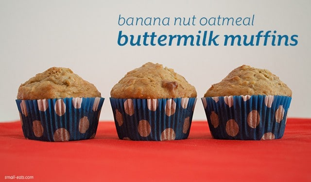 Banana Nut Oatmeal Buttermilk Muffins from small-eats.com
