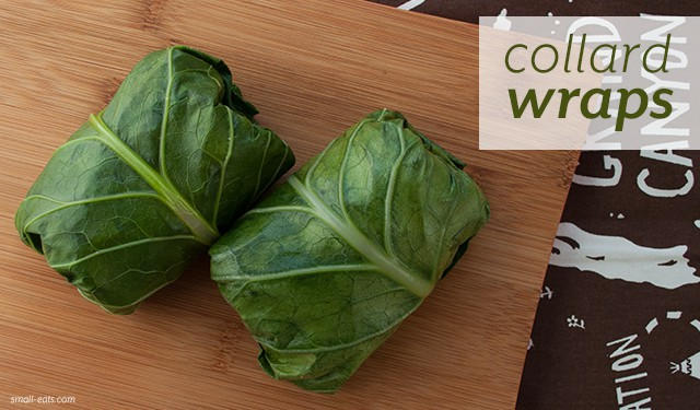 Collard Wraps from small-eats.com