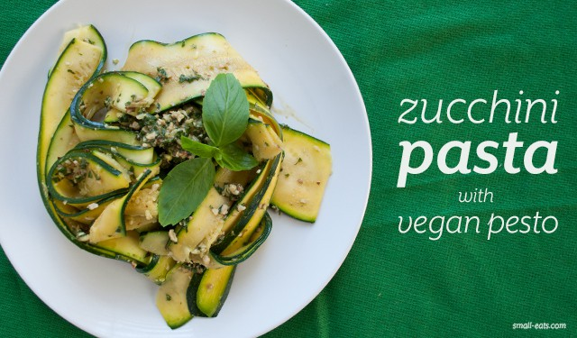 Zucchini Pasta with Vegan Pesto from Small Eats