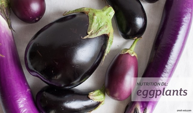 Nutrition DL on Eggplants from small-eats.com