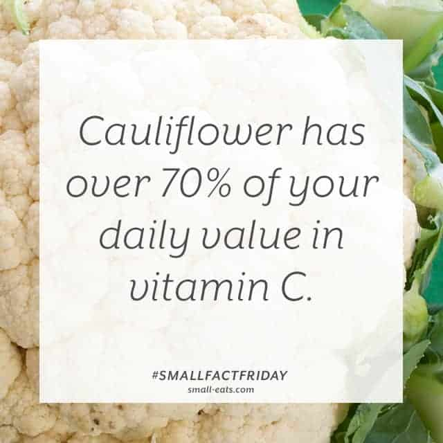 Small Fact Friday: Cauliflower and Vitamin C from small-eats.com
