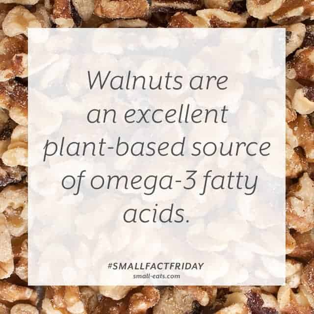Small Fact Friday: Walnuts and Omega-3s