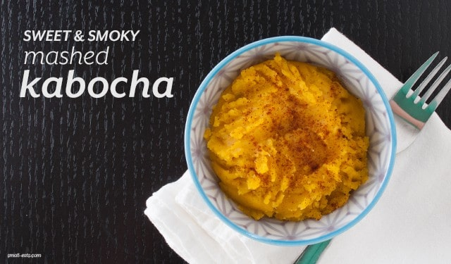 Sweet & Smoky Mashed Kabocha Squash from small-eats.com