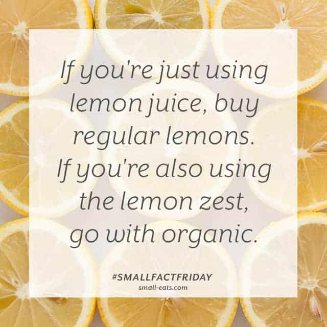 Small Fact Friday: Lemons and Pesticides from small-eats.com