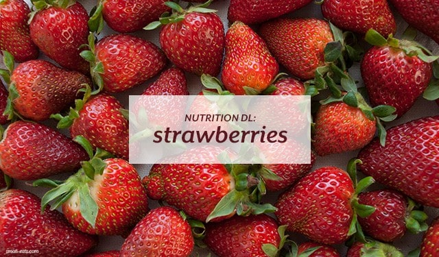 Nutrition DL: Strawberries from small-eats.com