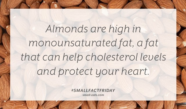 Small Fact Friday: Almonds and Healthy Fats from small-eats.com