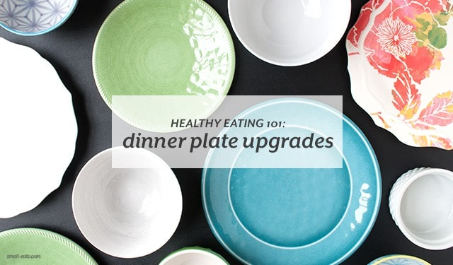 Set your meals up for success with simple plate upgrades.