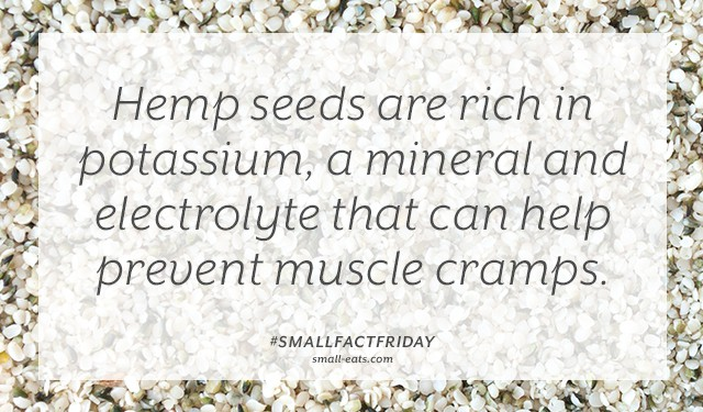 Hemp seeds are rich in potassium, a mineral and electrolyte that can help prevent muscle cramps. #smallfactfriday