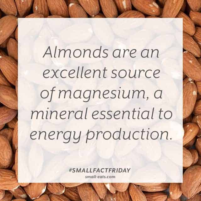 Almonds are an excellent source of magnesium, a mineral essential to energy production. #smallfactfriday