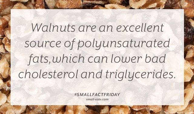 Walnuts are an excellent source of polyunsaturated fats, which can lower bad cholesterol and triglycerides. #smallfactfriday