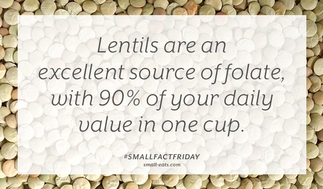 Lentils are an excellent source of folate, with 90% of your daily value in one cup. #smallfactfriday