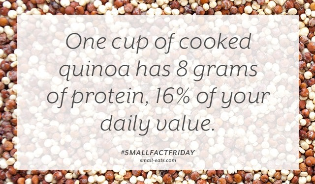 One cup of cooked quinoa has 8 grams of protein, 16% of your daily value. #smallfactfriday