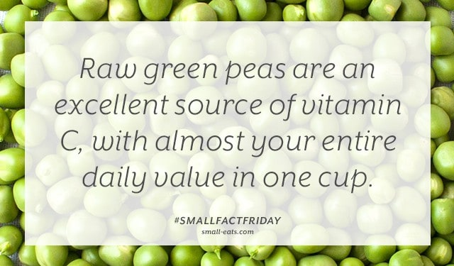 Raw green peas are an excellent source of vitamin C, with almost your entire daily value in one cup. #smallfactfriday