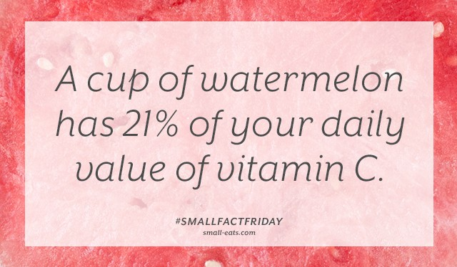 A cup of watermelon has 21% of your daily value of vitamin C. #smallfactfriday
