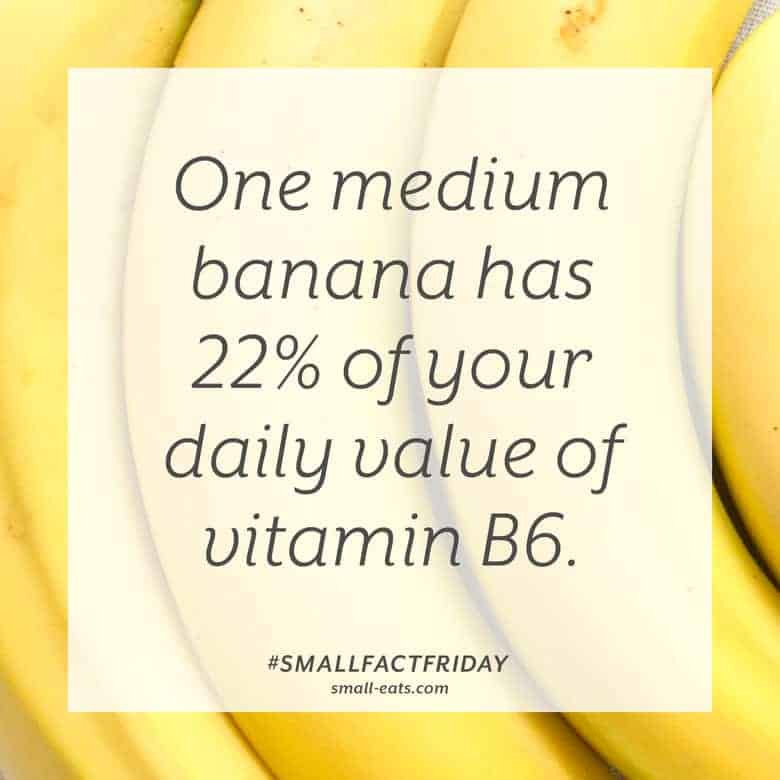 One medium banana has 22% of your daily value of vitamin B6. #smallfactfriday