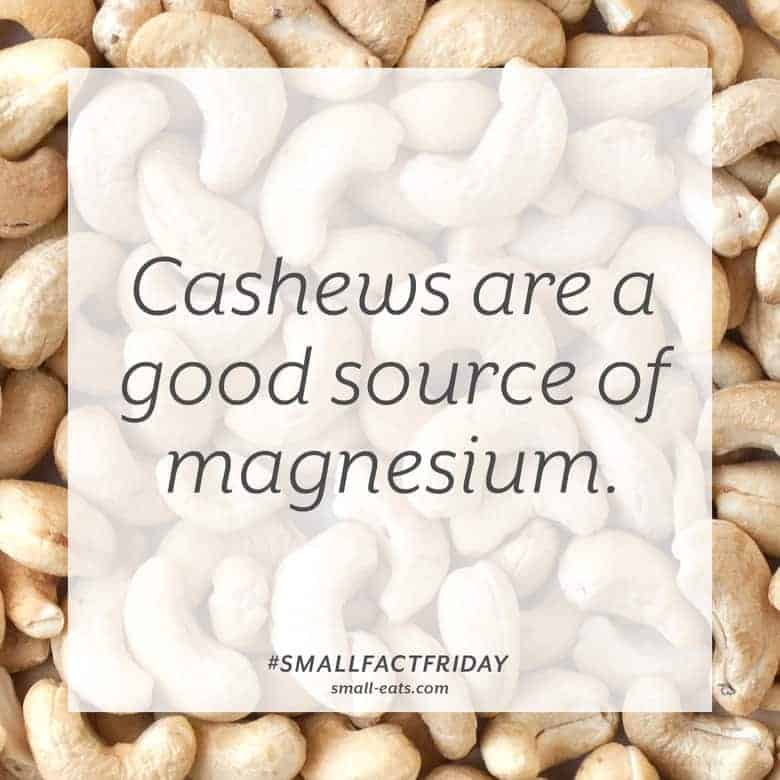 Cashews are a good source of magnesium. #smallfactfriday