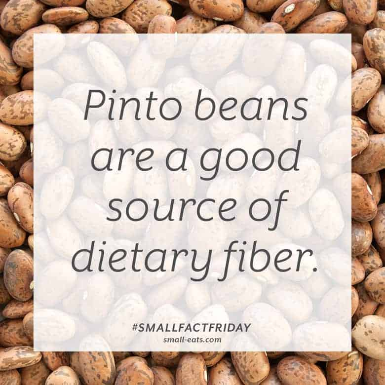 Pinto beans are a good source of dietary fiber. #smallfactfriday
