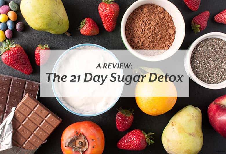 Thinking it's time to cut the cord with sugar? Consider the 21 Day Sugar Detox. | A Review: The 21 Day Sugar Detox from small-eats.com