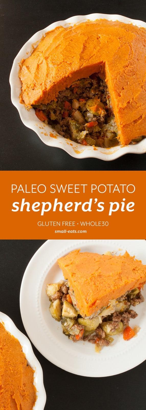 Enjoy a sweet potato, paleo twist on the classic Shepherd's pie.   Paleo Sweet Potato Shepherd's Pie from small-eats.com