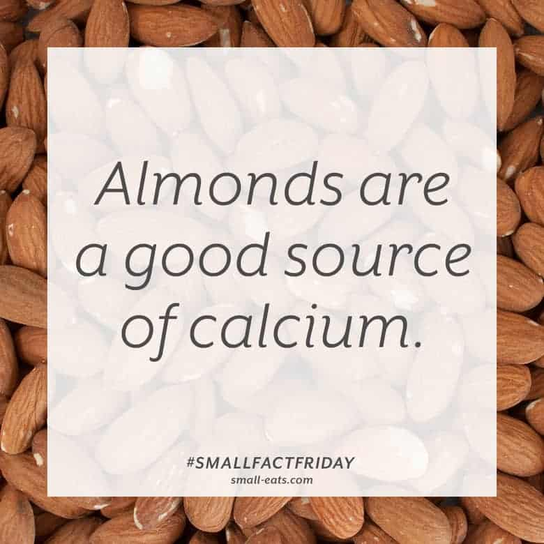 Almonds are a good source of calcium. #smallfactfriday
