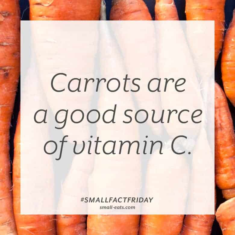 Carrots are a good source of vitamin C. #smallfactfriday