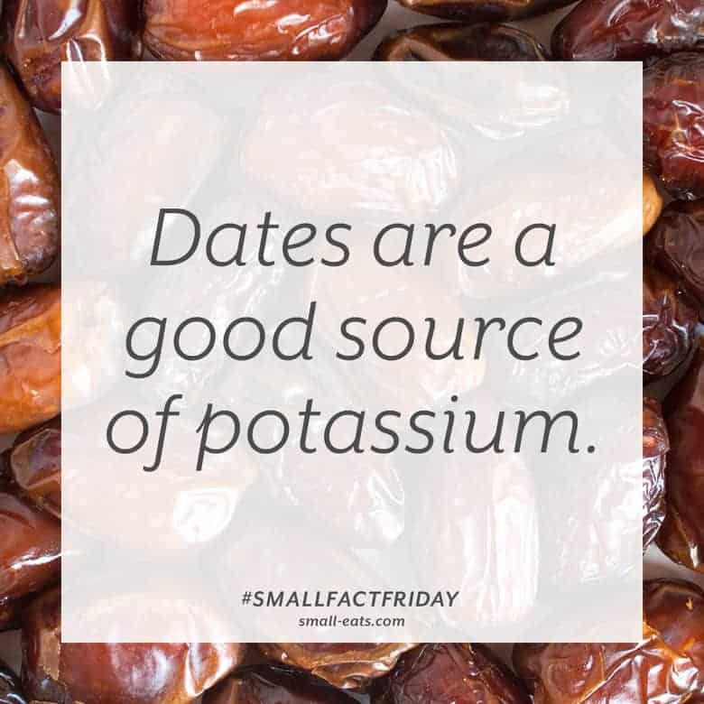 Dates are a good source of potassium. #smallfactfriday