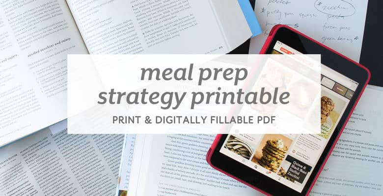 Meal Prep Strategy Printable from small-eats.com