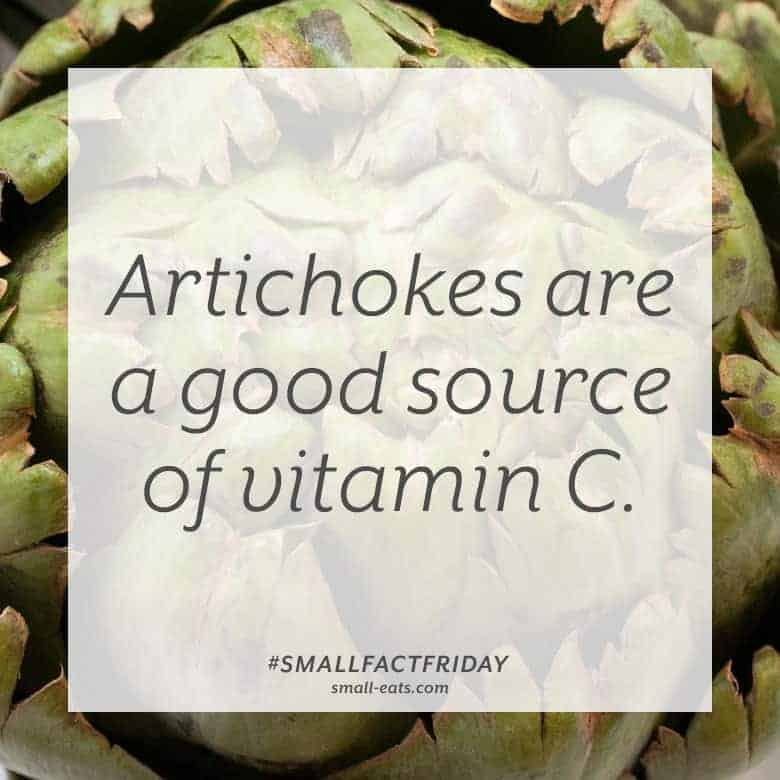 Artichokes are a good source of vitamin C. #smallfactfriday