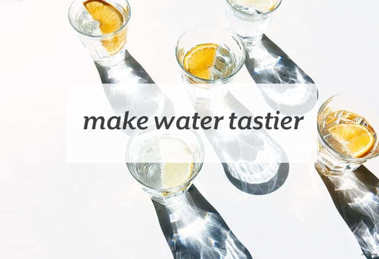 Bored by water? Add some flavor and enjoy staying hydrated. | Make Water Tastier from small-eats.com