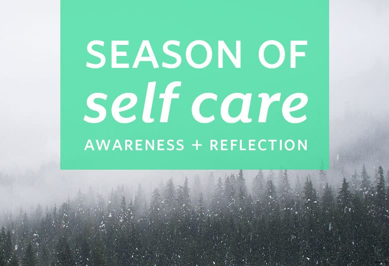 A new way to think about the last three months of the year, starting with getting aware on the seasons of years past, how you're feeling, and how you want to feel. | Season of Self Care: Awareness + Reflection from small-eats.com