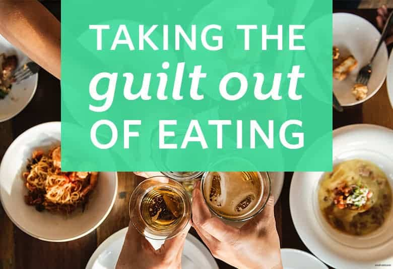 Take the Guilt Out of Eating from small-eats.com