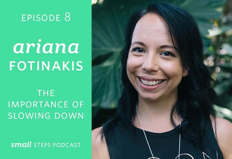 Ariana Fotinakis and the Importance of Slowing Down from small-eats.com